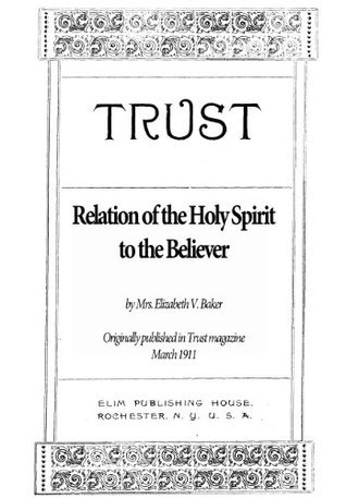 Relation of the Holy Spirit to the Believer  by  Elizabeth V. Baker
