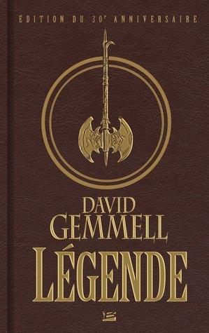 Légende - Édition du 30ème anniversaire (Cycle Drenaï, #1) David Gemmell