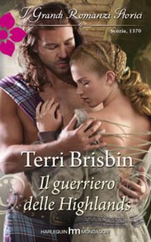 Il guerriero delle Highlands  by  Terri Brisbin