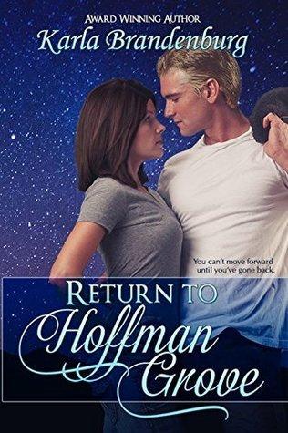 Return to Hoffman Grove (Northwest Suburbs Book 3)  by  Karla Brandenburg