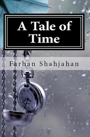 A Tale of Time  by  Farhan Shahjahan