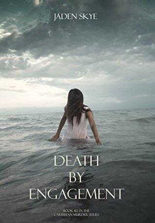 Death Engagement (Caribbean Murder Series, Book 12) by Jaden Skye