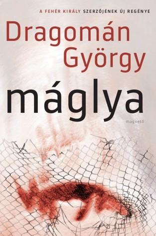 A Feher Kiraly [The White King] György Dragomán