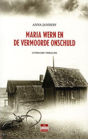 Maria Wern en de vermoorde onschuld  (Maria Wern #10)  by  Anna Jansson