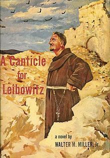 A Canticle for Lebowitz  by  Walter M. Miller Jr.