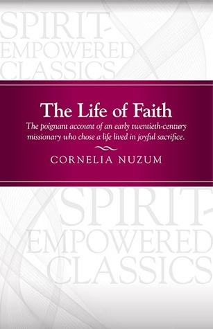 The Life of Faith  by  Cornelia Nuzum