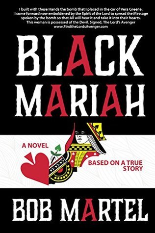 Black Mariah  by  Bob Martel