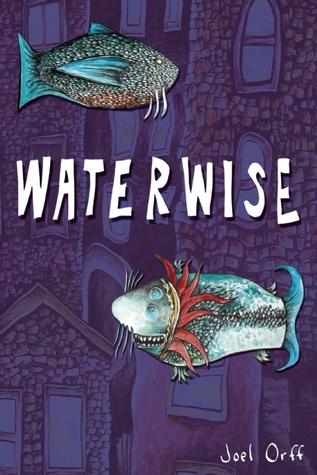 Waterwise  by  Joel Orff