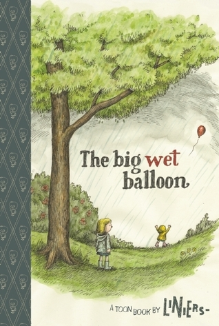 The Big Wet Balloon: TOON Level 2 Liniers