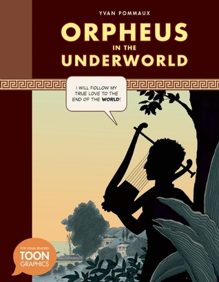 Orpheus in the Underworld: A TOON Graphic Yvan Pommaux