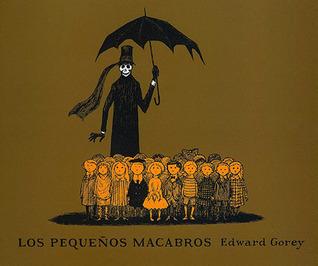 Los pequeños macabros  by  Edward Gorey