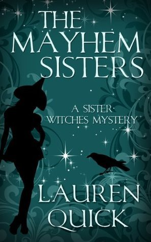 The Mayhem Sisters Lauren Quick