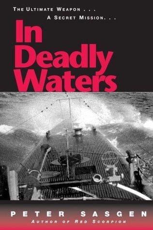 In Deadly Waters  by  Peter Sasgen