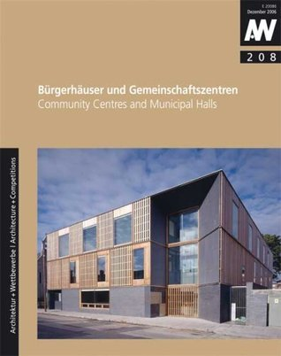 Bürgerhäuser Und Gemeinschaftszentren =Community Centres And Municipal Halls Karl H. Krämer