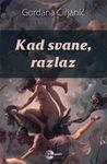 Kad svane, razlaz  by  Gordana Ćirjanić
