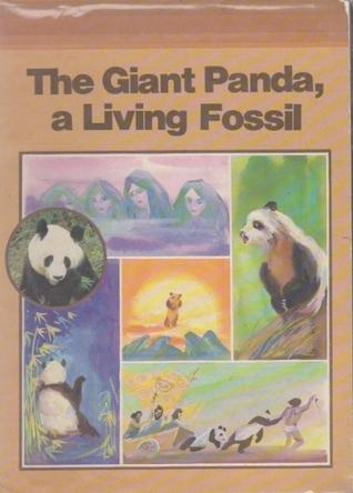 The Giant Panda, a Living Fossil Ma Xingjin