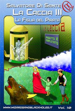 La Caccia III: la Figlia del Pirata Salvatore Di Sante