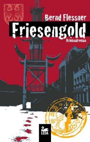 Friesengold  by  Bernd Flessner