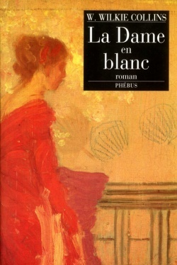 La Dame en blanc  by  Wilkie Collins