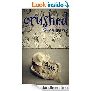 Crushed Holly A. Harvey
