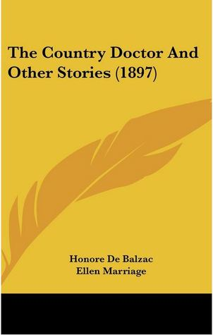The Country Doctor And Other Stories Honoré de Balzac