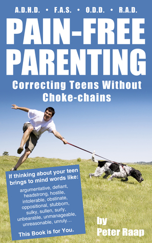 Pain-Free Parenting  by  Peter Raap