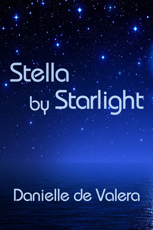Stella  by  Starlight by Danielle De Valera