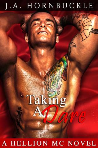 Taking a Dare: A Hellion MC Novel  by  J.A. Hornbuckle