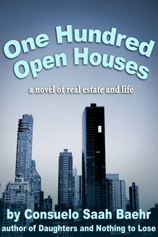 One Hundred Open Houses  by  Consuelo Saah Baehr