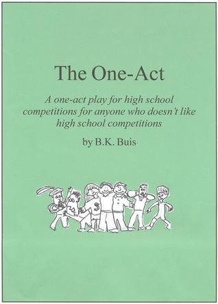 The One-Act B K Buis