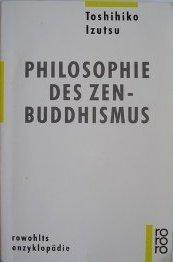 Philosophie des Zen Buddhismus Toshihiko Izutsu