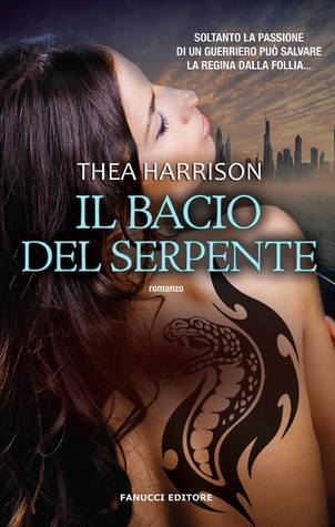 Il bacio del serpente (Elder Races, #3)  by  Thea Harrison