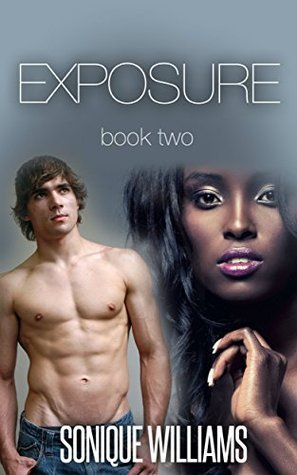 Exposure - Book Two Sonique Williams
