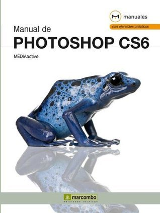 Manual de Photoshop CS6  by  MEDIAactive