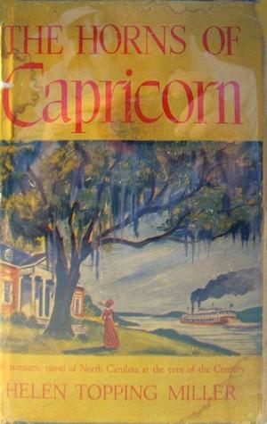 The Horns of Capricorn Helen Topping Miller