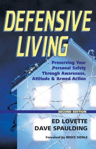 Defensive Living  by  Ed Lovette