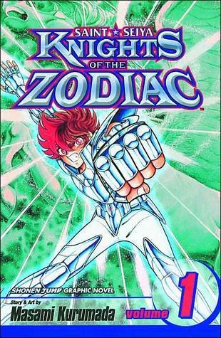 Knights Of The Zodiac #1: The Knights Of Athena (Saint Seiya, #1)  by  Masami Kurumada
