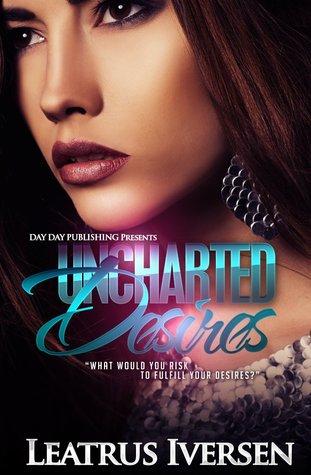 Uncharted Desires  by  Leatrus Iversen