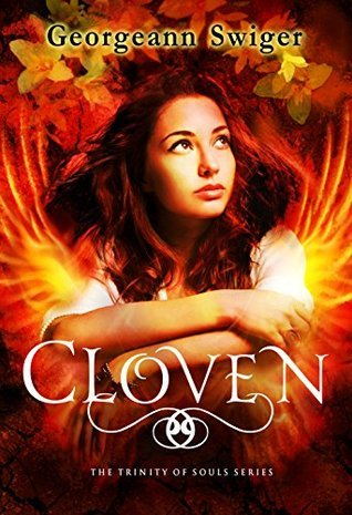 Cloven (The Trinity of Souls Series Book #2)  by  Georgeann Swiger