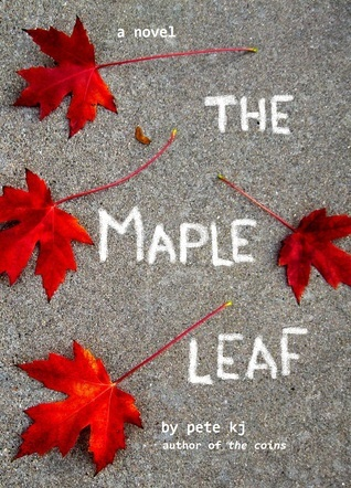 The Maple Leaf Pete K.J.