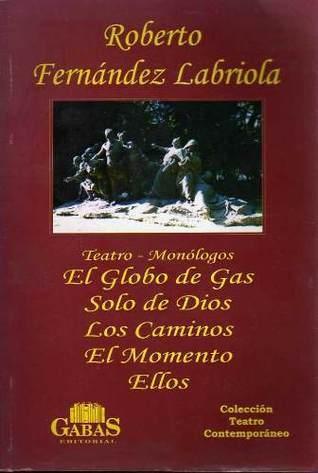 Teatro - Monólogos Roberto Fernández Labriola