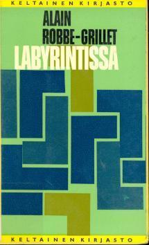 Labyrintissa  by  Alain Robbe-Grillet