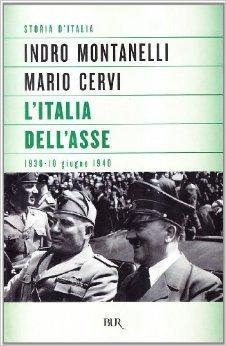 LItalia dellAsse  by  Indro Montanelli