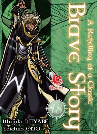 Brave Story vol. 18 ( Brave Story, #18 ) Miyuki Miyabe