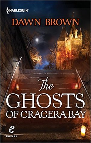 Ghosts of Cragera Bay (The Devils Eye, #3)  by  Dawn  Brown