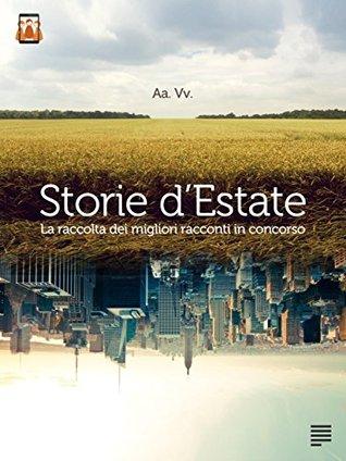 Storie dEstate  by  Giuseppe Monea