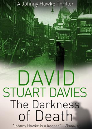 The Darkness of Death  by  David Stuart Davies