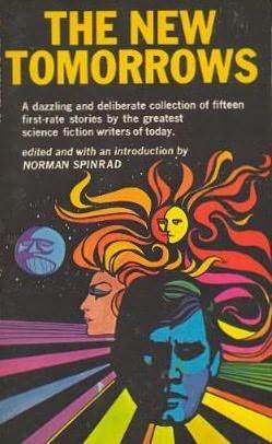The New Tomorrows  by  Norman Spinrad