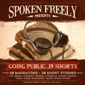 Spoken Freely Presents: Going Public... in Shorts Spoken Freely