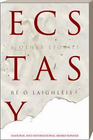 Ecstasy and Other Stories  by  Laighleis O  Re
